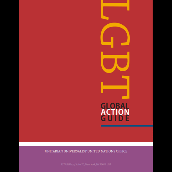 Cover: LGBT Global Action Guide, by the Unitarian Universalist United Nations Office