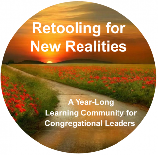 Retooling for New Realities: A Year-Long Learning Community for Congregational Leaders