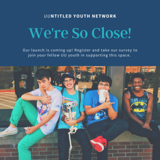 We're So Close! Register and take our survey to join youth in our network.