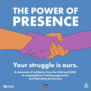 The Power of Presence. Your struggle is ours