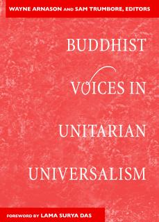 Book cover: Buddhist Voices in Unitarian Universalism.