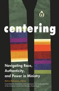 Cover of Centering: Navigating Race, Authenticity, and Power in Ministry