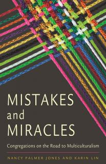 Cover of Mistakes and Miracles: Congregations on the Road to Multiculturalism