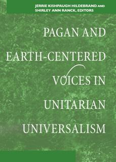 Cover of Pagan and Earth-Centered Voices in Unitarian Universalism