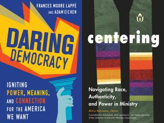 side by side covers of the two 2017-18 Common Read selections: Daring Democracy and Centering