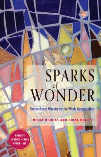 Cover of Sparks of Wonder: Theme-Based Ministry for the Whole Congregation