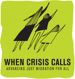 "Logo depicting two children and an adult with their arms outstretched, above the words ""When Crisis Calls - Advancing Just Migration for All"" over a green backdrop."