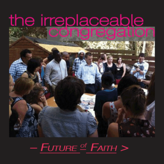 Fof_Irreplaceable_Congregation