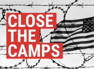 #CloseTheCamps
