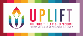 Header image of rainbow UUA chalice and UPLIFT