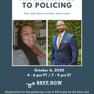 Alternatives to Policing Event, October 6, 2020, 7-9 pm ET