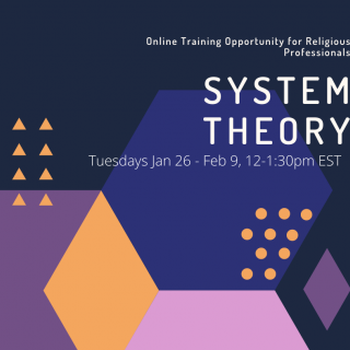 System Theory online training Tuesdays, 1/28 - Feb 9, 12-1:30 EST.