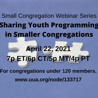 Sharing Youth Programming in Smaller Congregations, April 22, 2021