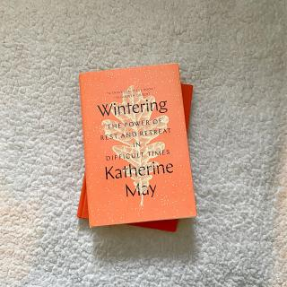 Cover of Wintering The Power of Rest and Retreat in Difficult Times