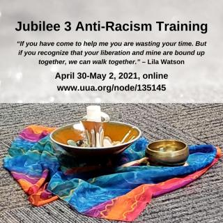 Jubilee 3 Anti-Racism Training. April 30-May 2, 2021