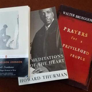 Photo of books by James Weldon Johnson, Howard Thurman, Walter Brueggemann