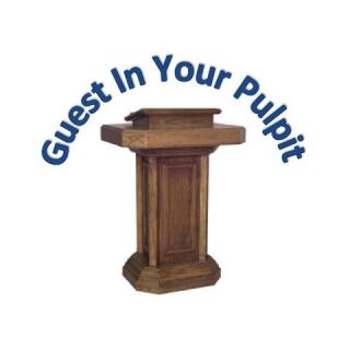 Guest in Your Pulpit