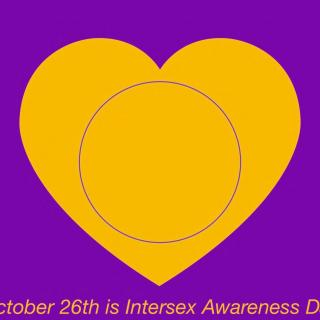 "a yellow heart on a purple background with yellow text on the bottom that reads ""October 26th is Intersex Awareness Day"""