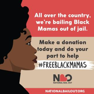 #FreeBlackMams National Bail Out graphic