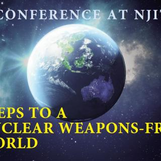 "Poster for the ""Steps to a Nuclear Weapons-Free World"" at New Jersey Institute of Technology in April 2019: an artist's rendering of silver light glinting off planet earth, with a nighttime Australia in the foreground"