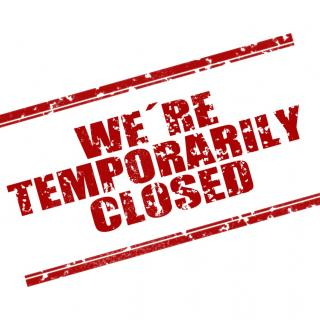 We're temporarily closed sign