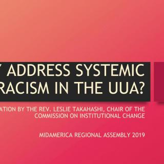 Why Address Systemic Racism in the UUA