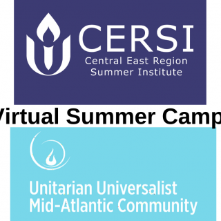 Virtual Summer Camps, CERSI, and UU Mid-Atlantic Community