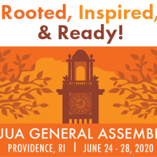 UUA General Assembly, Providence, RI, June 24-28-2020. Rooted, Inspired, & Ready!