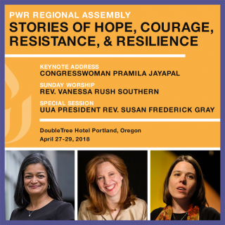 Advertisement for PWR Regional Assembly - Stories of Hope, Courage, Resistance and Resilience. Photos of Pramila Jayapal, William Barber, Susan Frederick-Gray