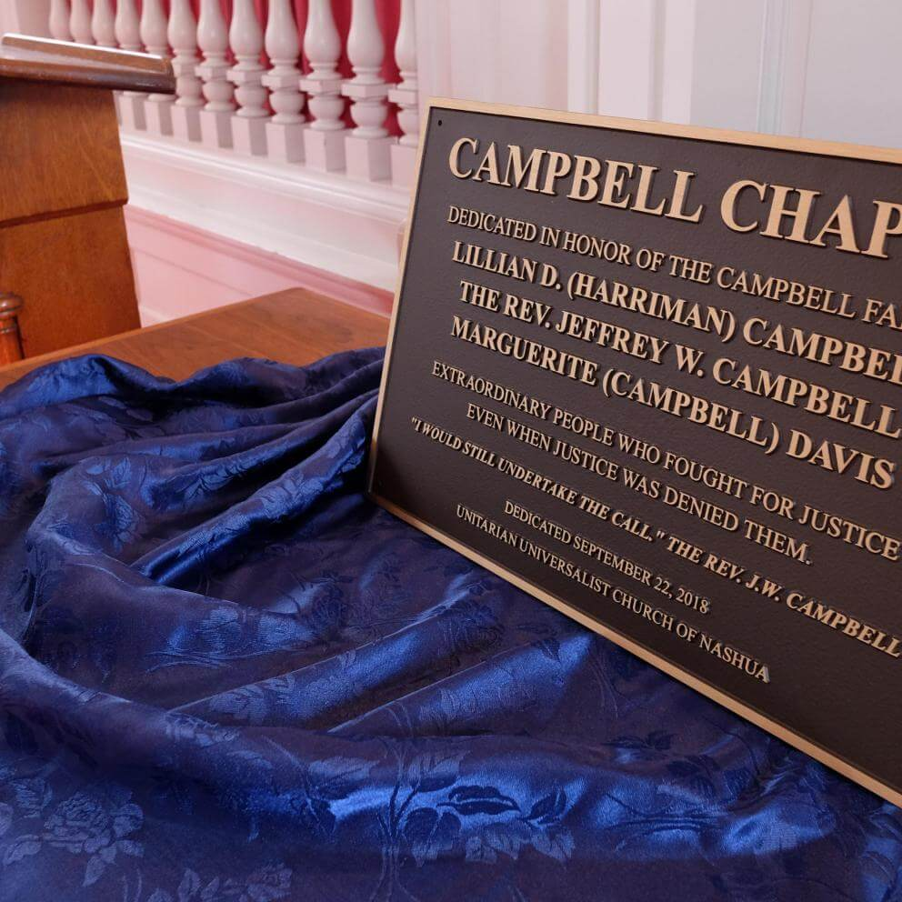 The plaque that will be installed in the newly named Campbell Chapel at the UU Church of Nashua, New Hampshire.