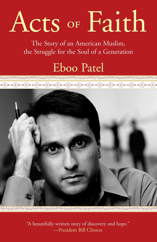 Eboo patel acts of faith